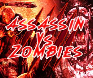 Assassin VS Zombies