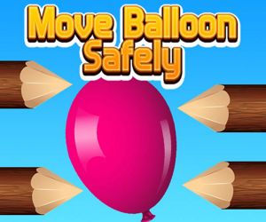 MOVE BALLOON SAFELY