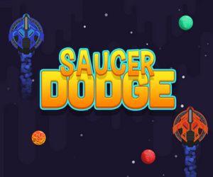 Saucer Dodge